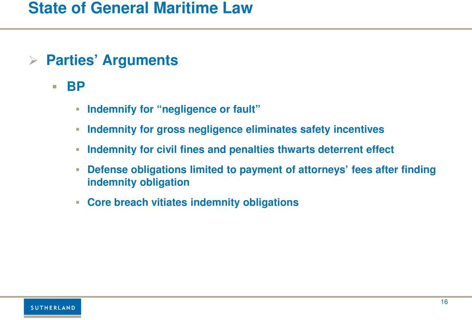 and penalties thwarts deterrent effect Defense obligations limited to payment of