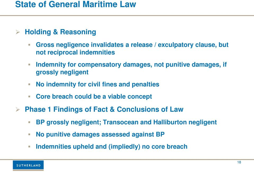 fines and penalties Core breach could be a viable concept Phase 1 Findings of Fact & Conclusions of Law BP grossly