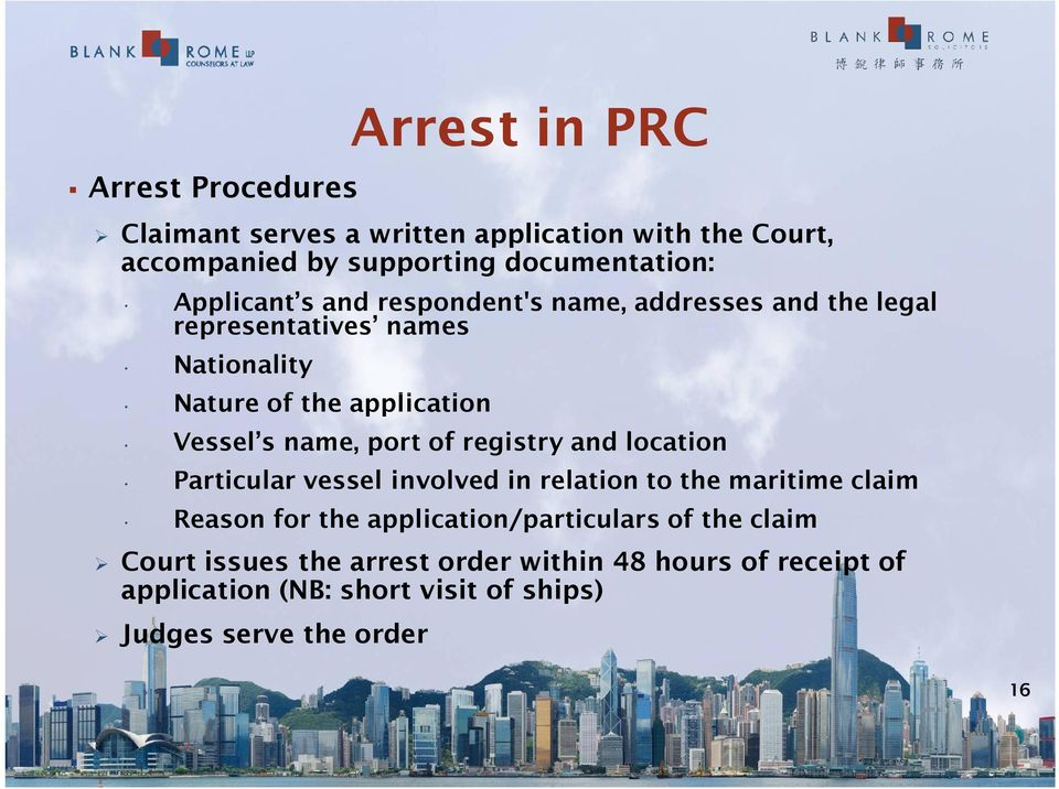 name, port of registry and location Particular vessel involved in relation to the maritime claim Reason for the