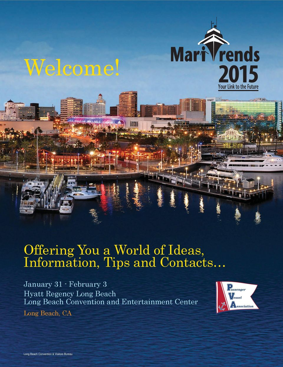 Contacts January 31 - February 3 Hyatt Regency Long