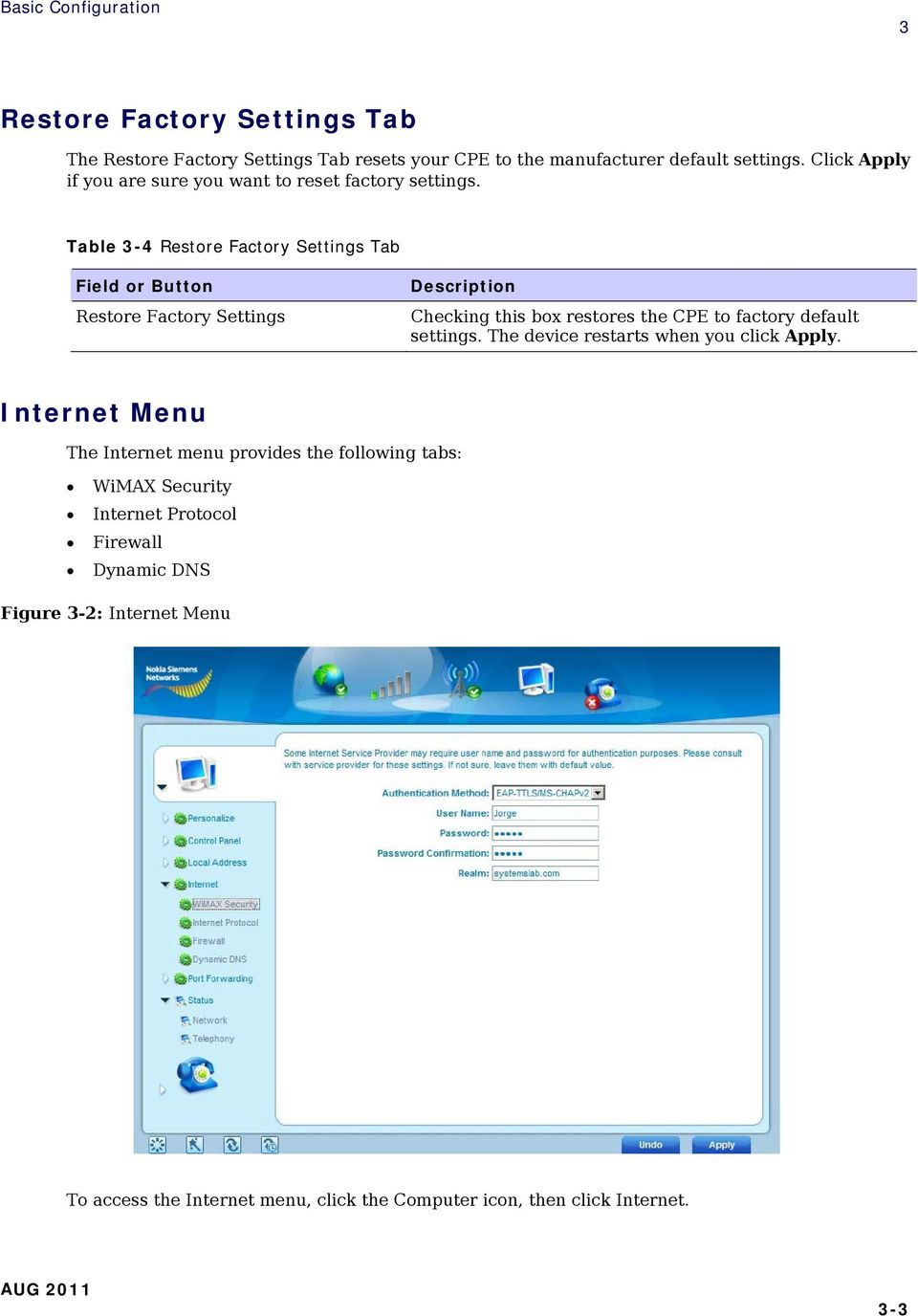 Table 3-4 Restore Factory Settings Tab Restore Factory Settings Checking this box restores the CPE to factory default settings.