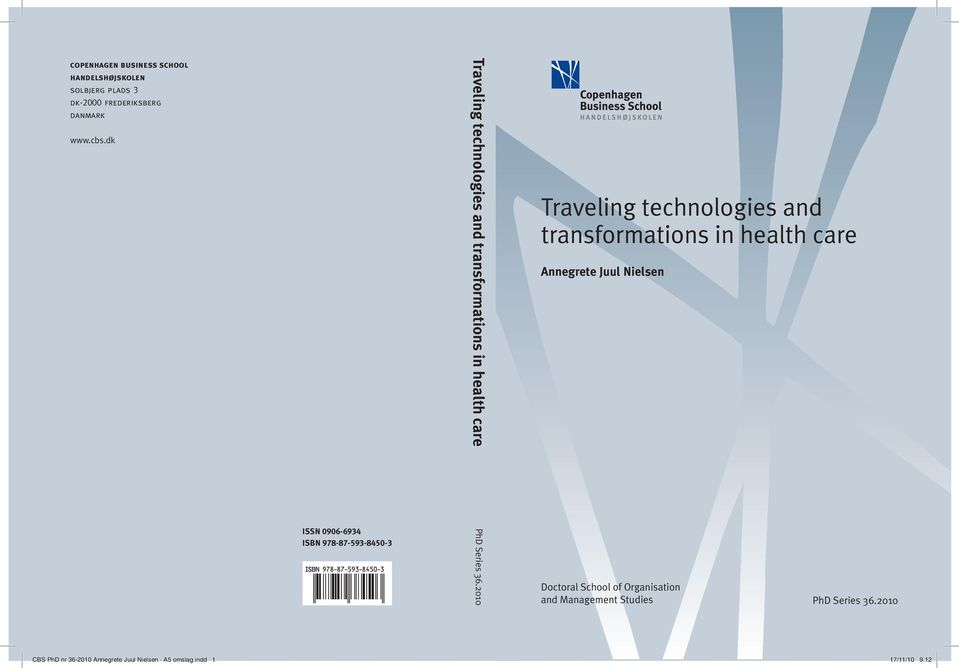 health care Annegrete Juul Nielsen ISSN 0906-6934 ISBN 978-87-593-8450-3 PhD Series 36.