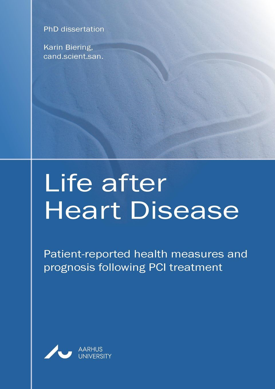 Life after Heart Disease