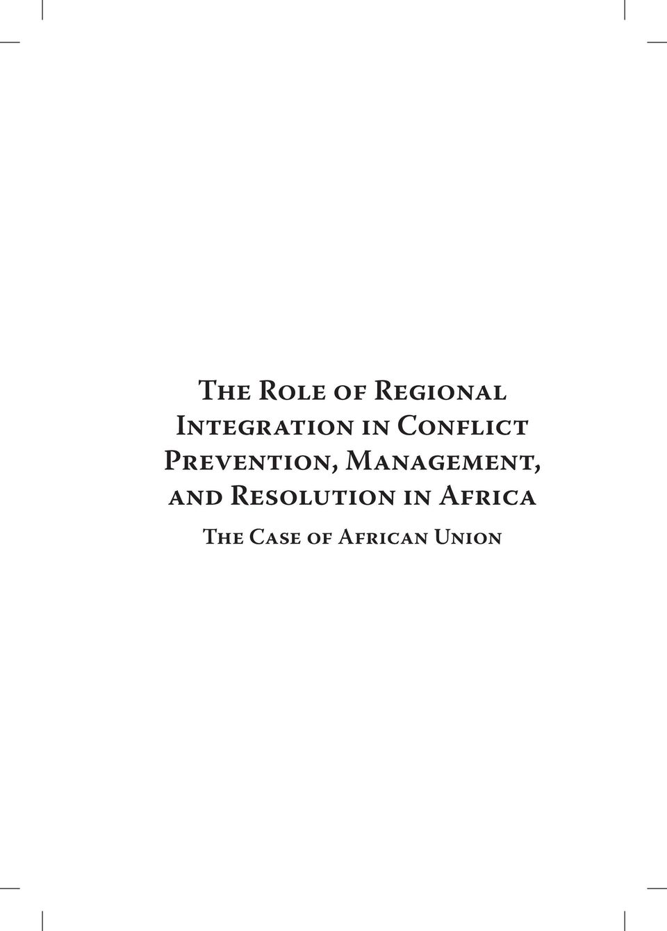 Prevention, Management, and