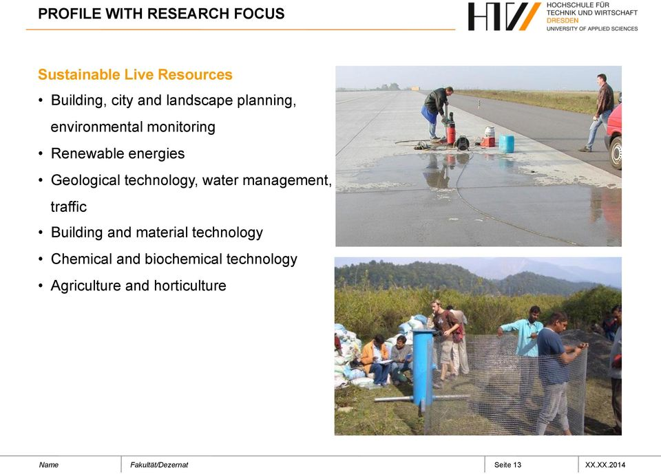 technology, water management, traffic Building and material technology
