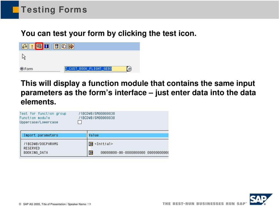 parameters as the form s interface just enter data into the data