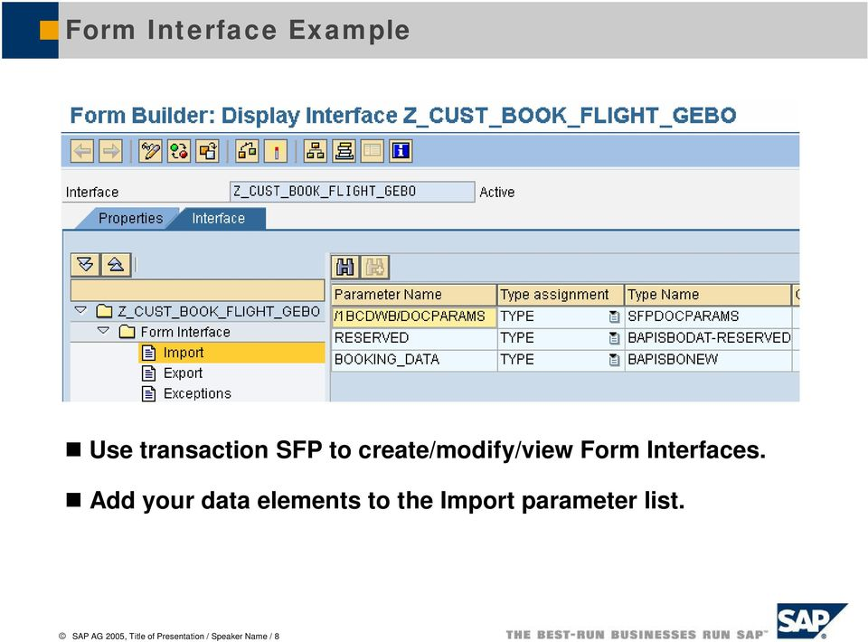 Add your data elements to the Import parameter