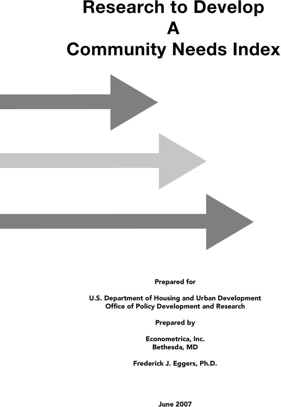 of Policy Development and Research Prepared by