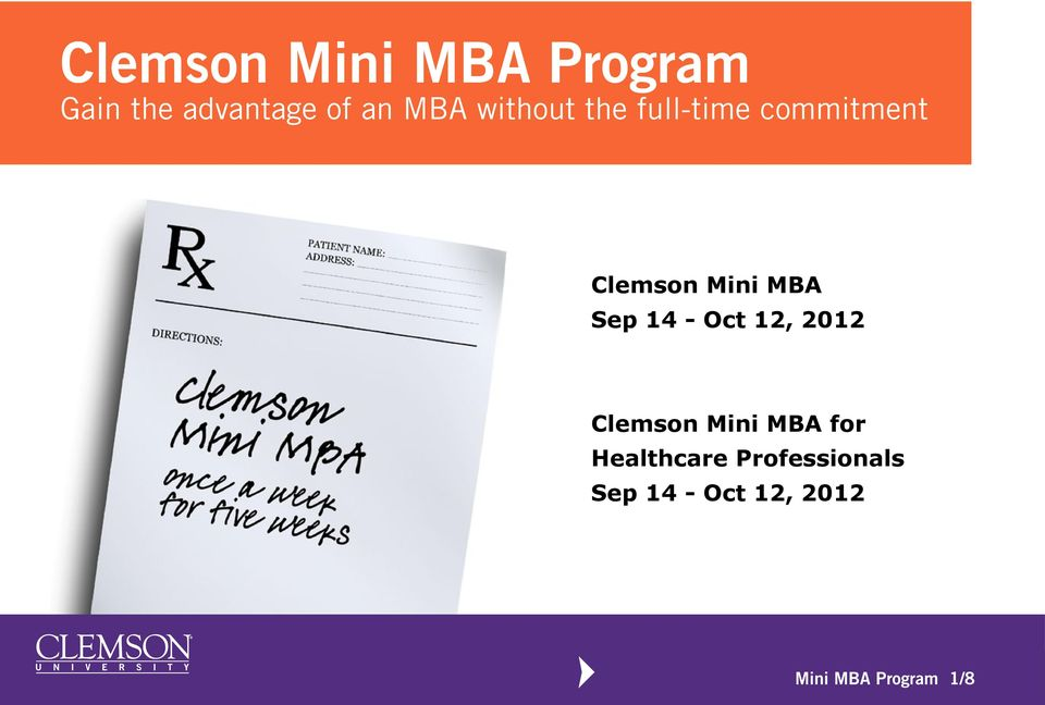 14 - Oct 12, 2012 Clemson Mini MBA for Healthcare