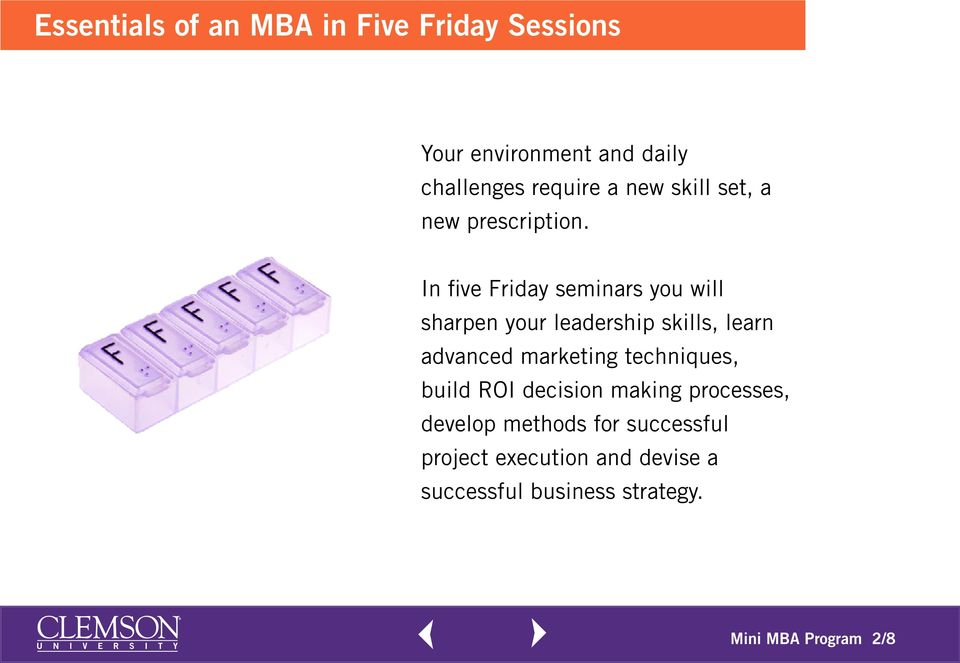 In five Friday seminars you will sharpen your leadership skills, learn advanced marketing