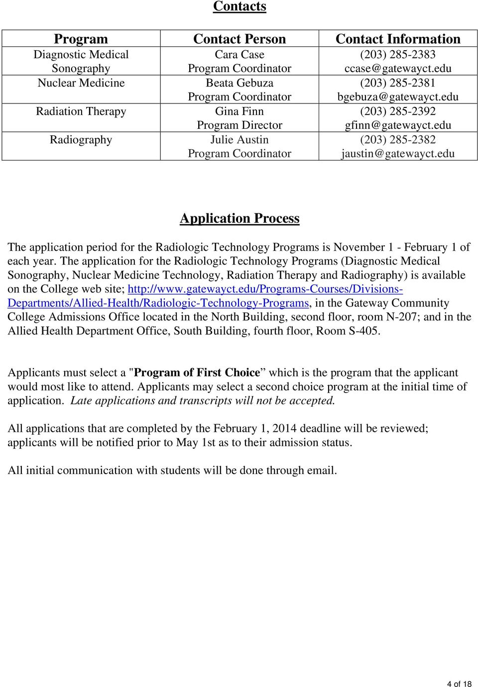 edu Radiography Julie Austin Program Coordinator (203) 285-2382 jaustin@gatewayct.