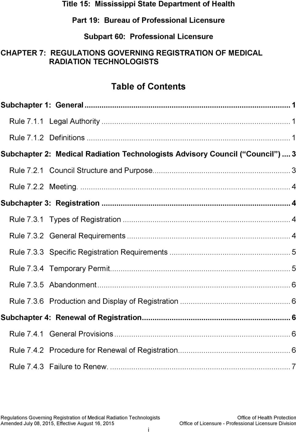 .. 3 Rule 7.2.1 Council Structure and Purpose... 3 Rule 7.2.2 Meeting.... 4 Subchapter 3: Registration... 4 Rule 7.3.1 Types of Registration... 4 Rule 7.3.2 General Requirements... 4 Rule 7.3.3 Specific Registration Requirements.