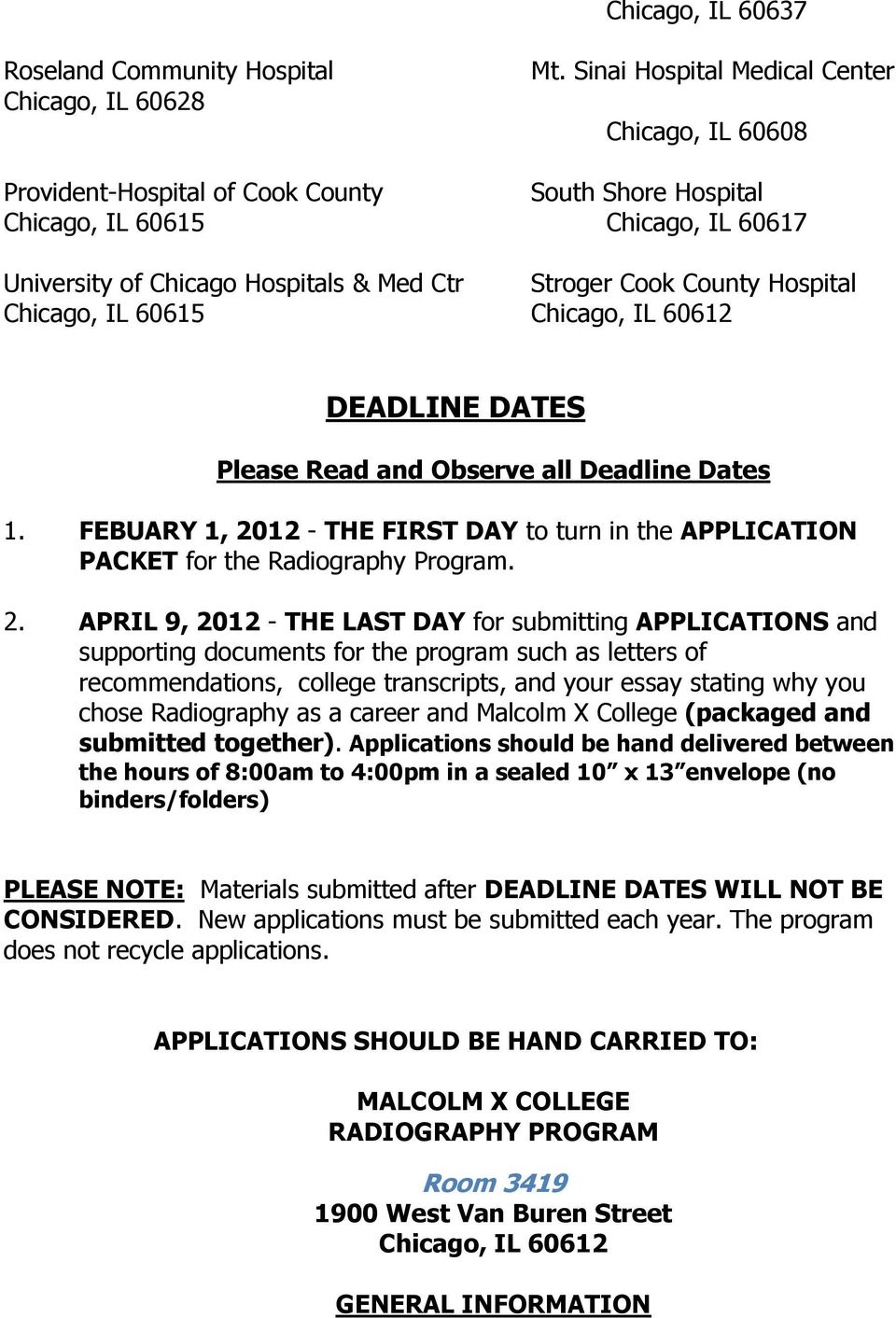 County Hospital Chicago, IL 60615 Chicago, IL 60612 DEADLINE DATES Please Read and Observe all Deadline Dates 1.