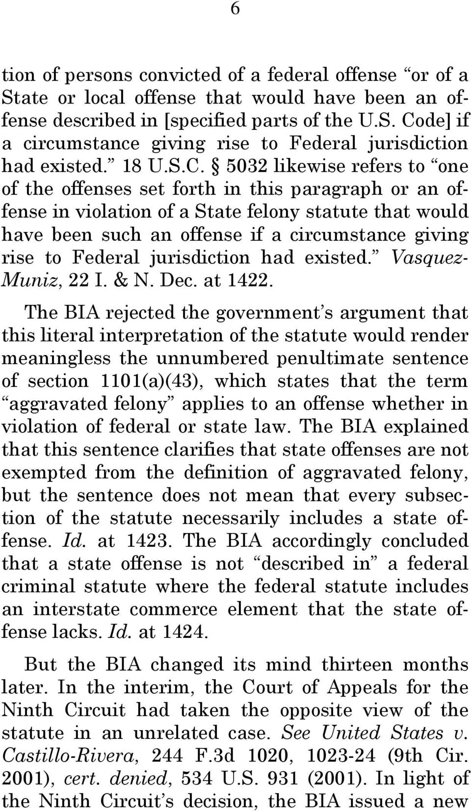 5032 likewise refers to one of the offenses set forth in this paragraph or an offense in violation of a State felony statute that would have been such an offense if a circumstance giving rise to