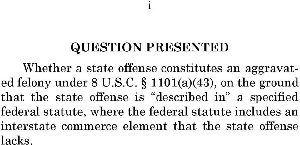 1101(a)(43), on the ground that the state offense is described in a