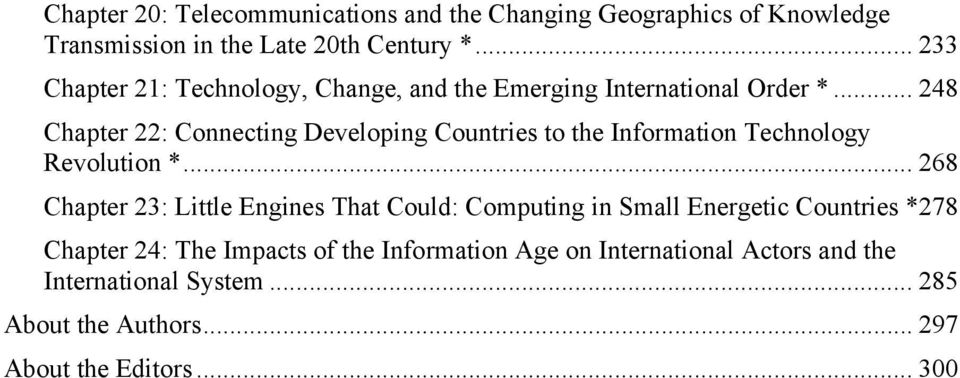 .. 248 Chapter 22: Connecting Developing Countries to the Information Technology Revolution *.