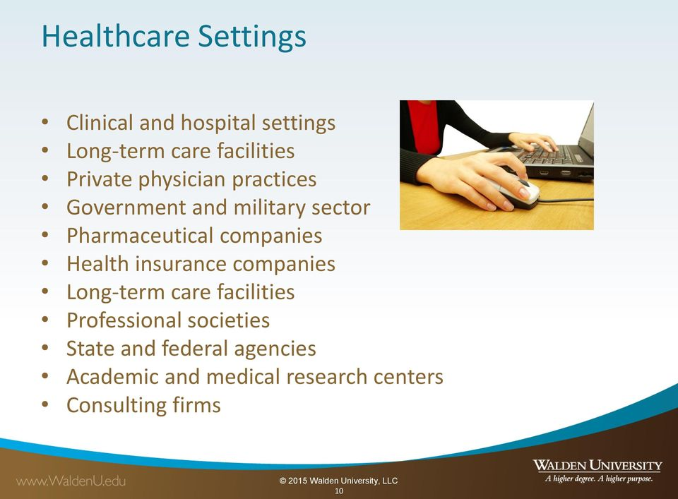 companies Health insurance companies Long-term care facilities Professional