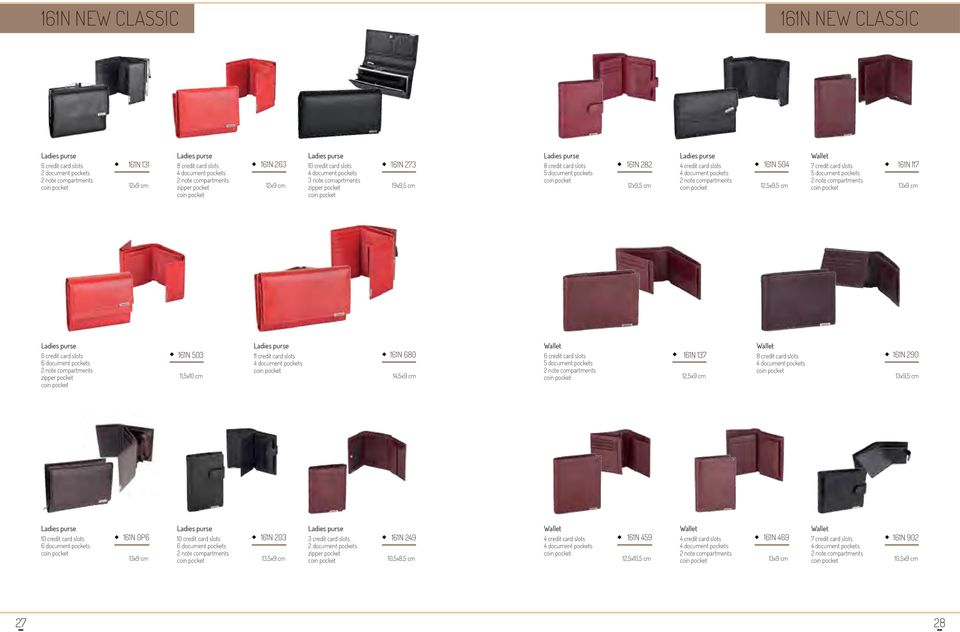 14,5x9 cm 161N 137 12,5x9 cm 161N 290 13x9,5 cm 10 credit card slots 6 document pockets 161N 0P6 13x9 cm 10 credit card slots 6 document