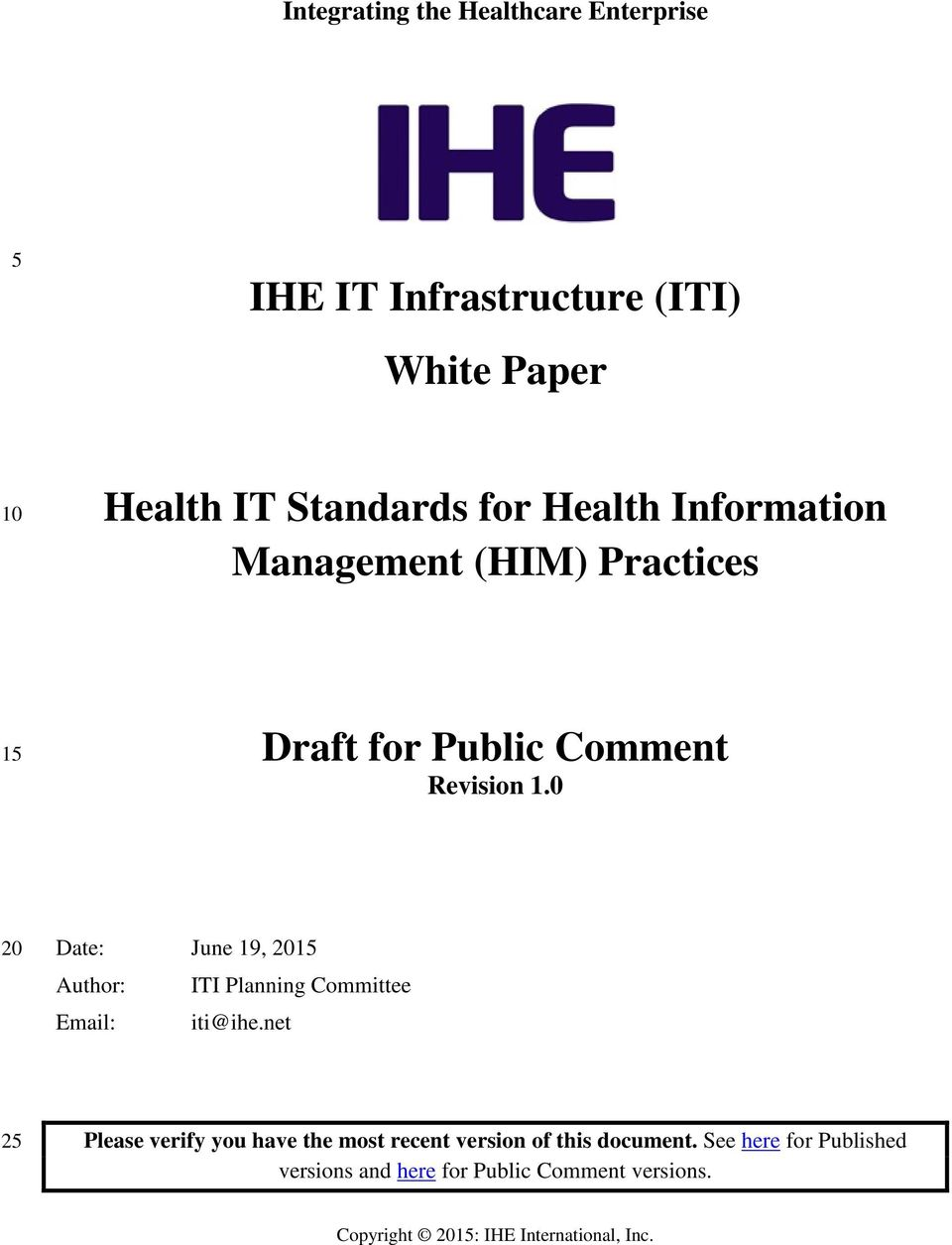 0 20 Date: June 19, 2015 Author: ITI Planning Committee Email: iti@ihe.