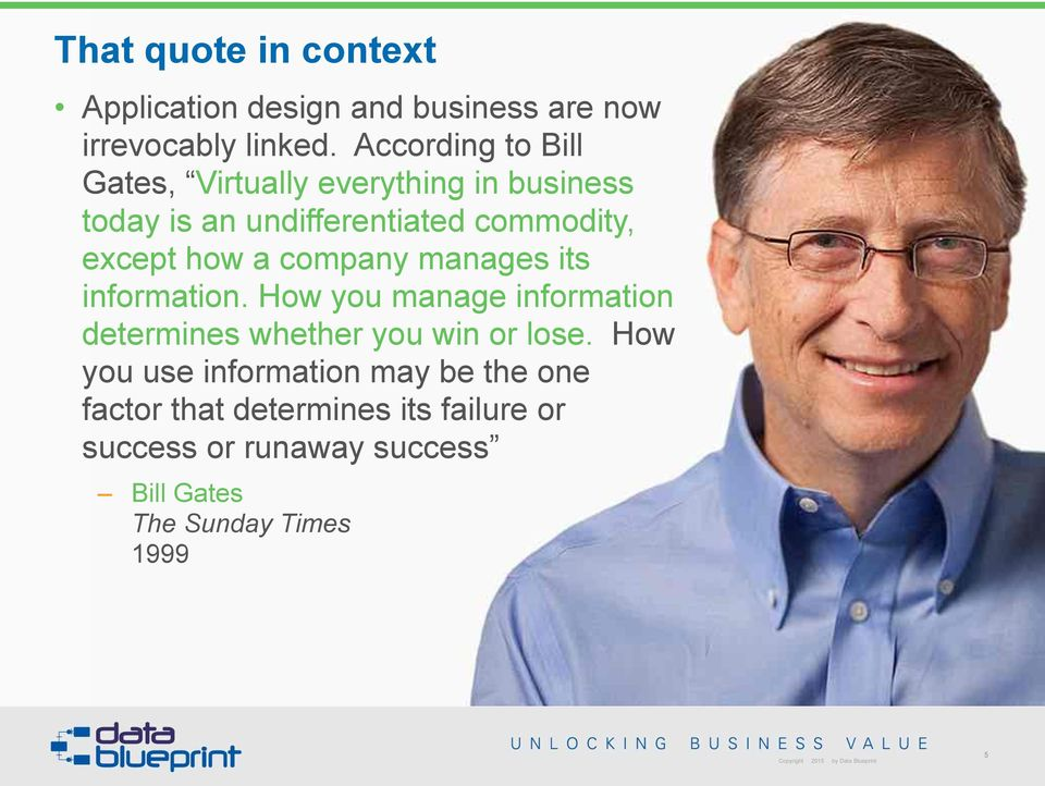 company manages its information. How you manage information determines whether you win or lose.