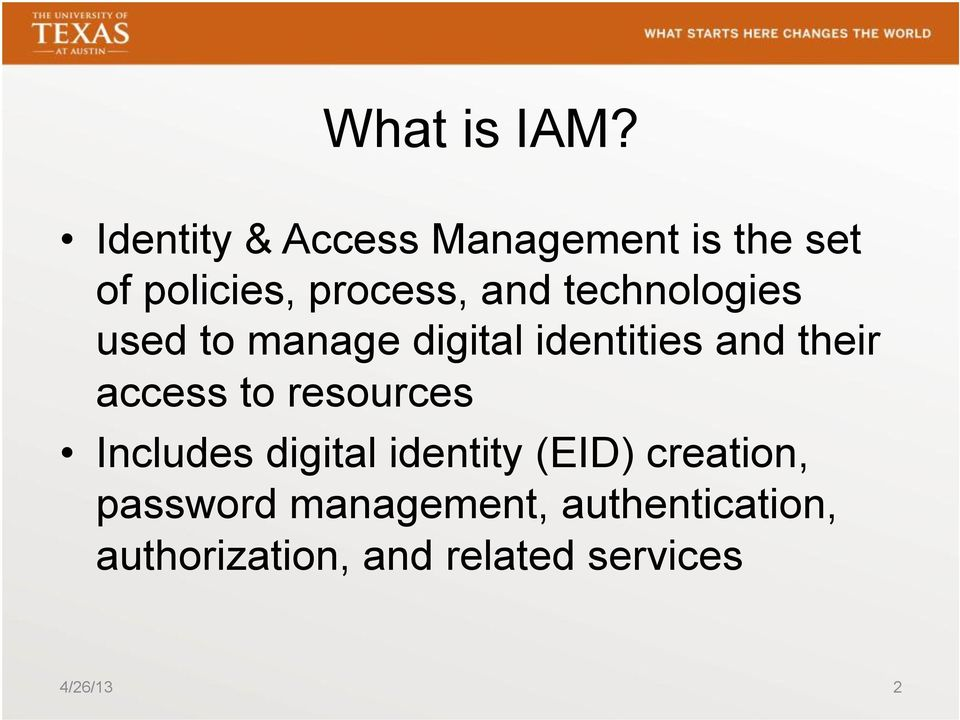 technologies used to manage digital identities and their access to