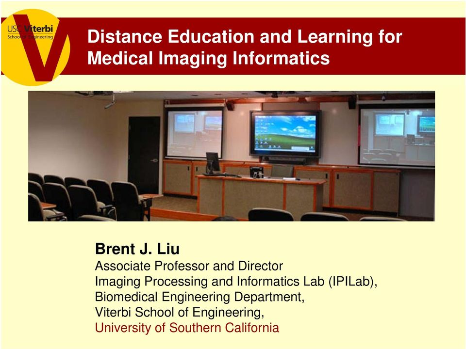 Liu Associate Professor and Director Imaging Processing and
