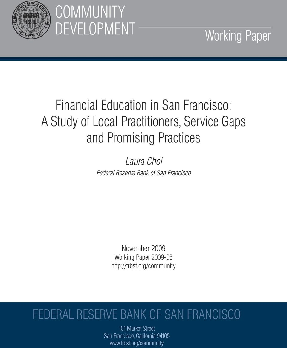 Francisco November 2009 Working Paper 2009-08 http://frbsf.