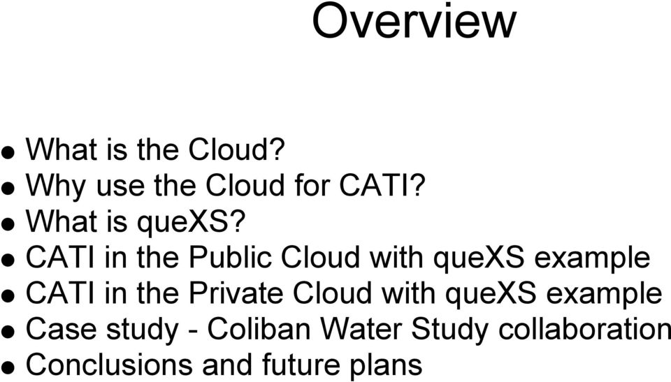 CATI in the Public Cloud with quexs example CATI in the