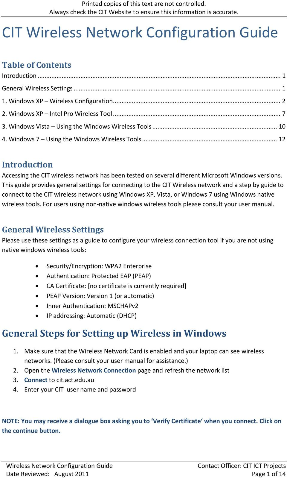 .. 12 Introduction Accessing the CIT wireless network has been tested on several different Microsoft Windows versions.