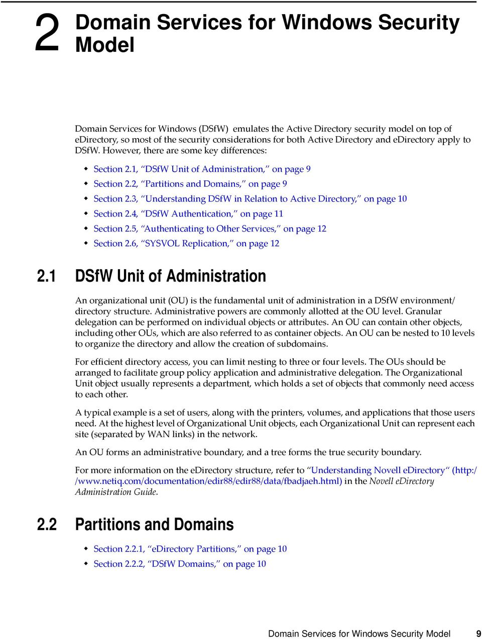 3, Understanding DSfW in Relation to Active Directory, on page 10 Section 2.4, DSfW Authentication, on page 11 Section 2.5, Authenticating to Other Services, on page 12 Section 2.