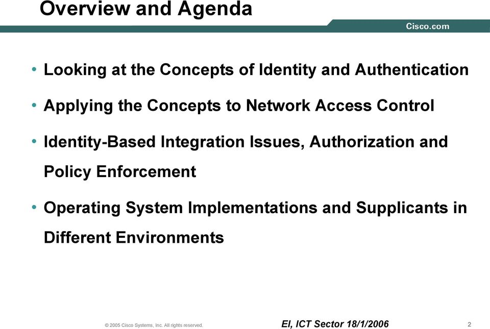 Identity-Based Integration Issues, Authorization and Policy