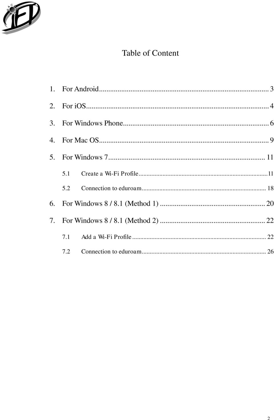 .. 18 6. For Windows 8 / 8.1 (Method 1)... 20 7. For Windows 8 / 8.1 (Method 2).