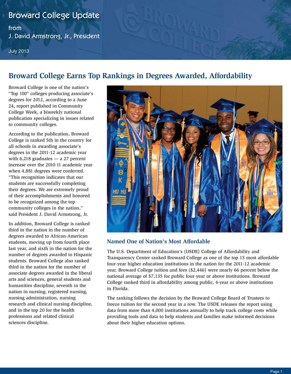 a June 24, report published in Community College Week, a biweekly national publication specializing in issues related to community colleges.