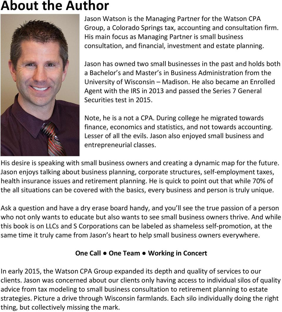 Jason has owned two small businesses in the past and holds both a Bachelor s and Master s in Business Administration from the University of Wisconsin Madison.