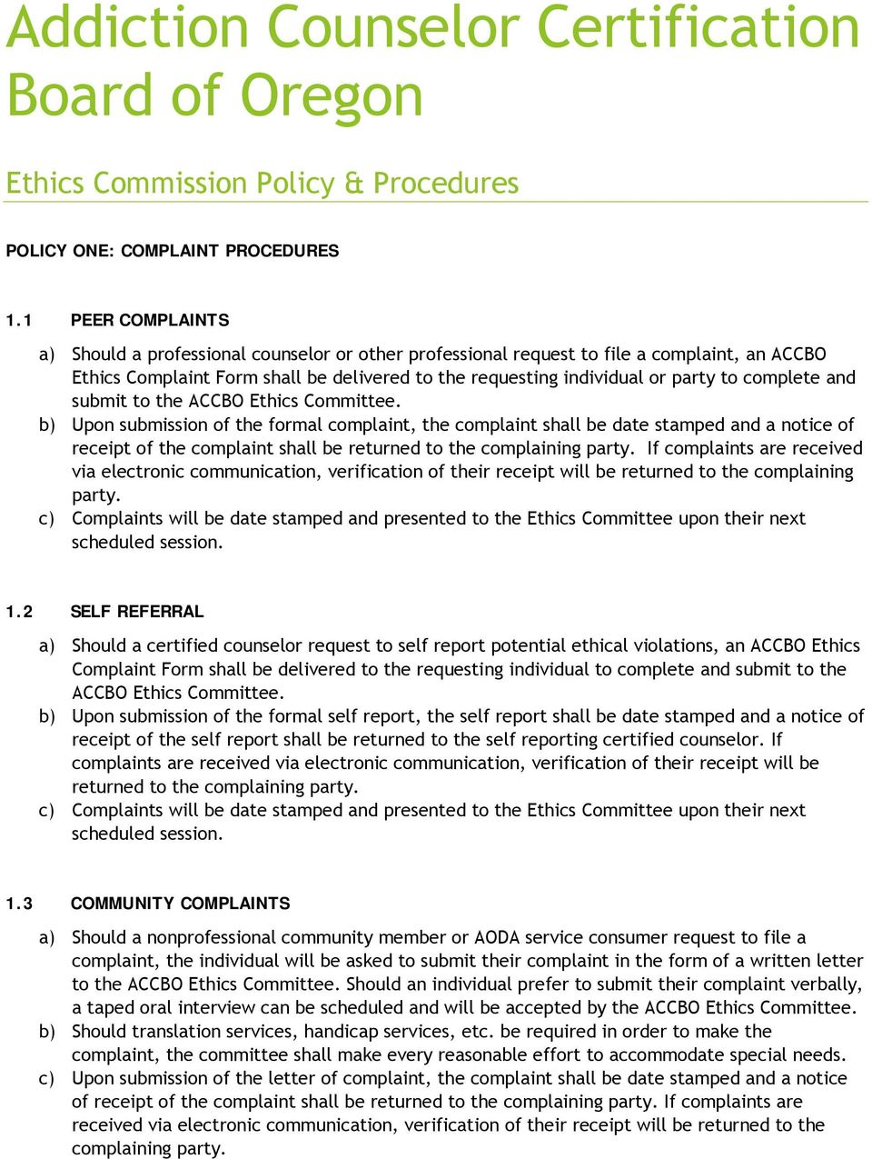 complete and submit to the ACCBO Ethics Committee.