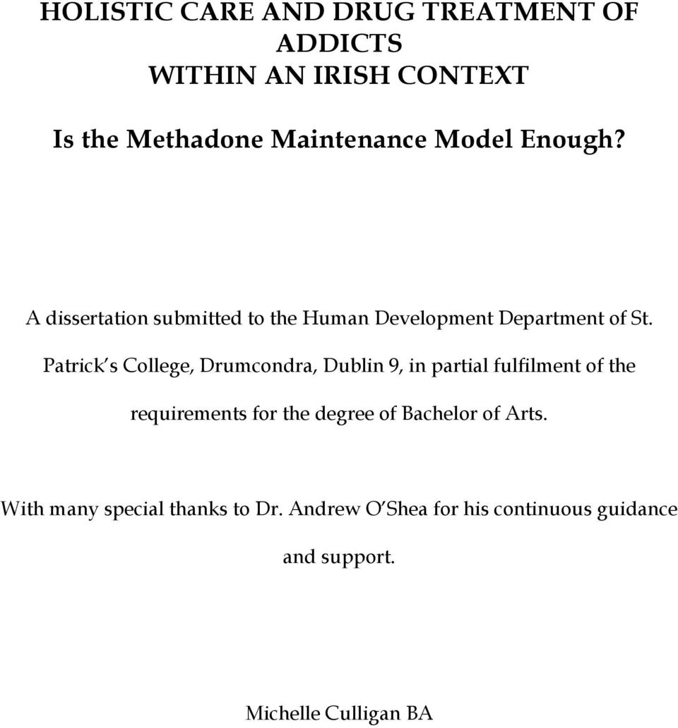 Patrick s College, Drumcondra, Dublin 9, in partial fulfilment of the requirements for the degree of