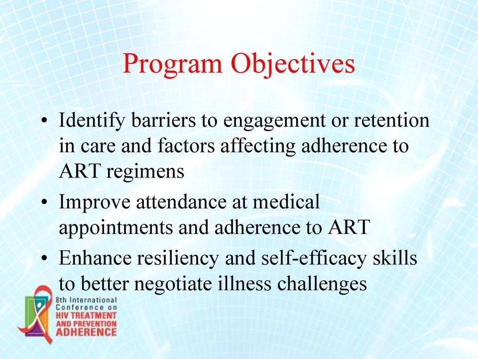 attendance at medical appointments and adherence to ART Enhance