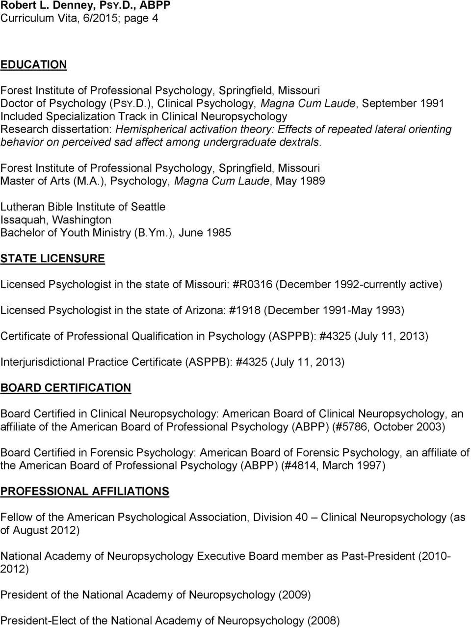 ctor of Psychology (PSY.D.