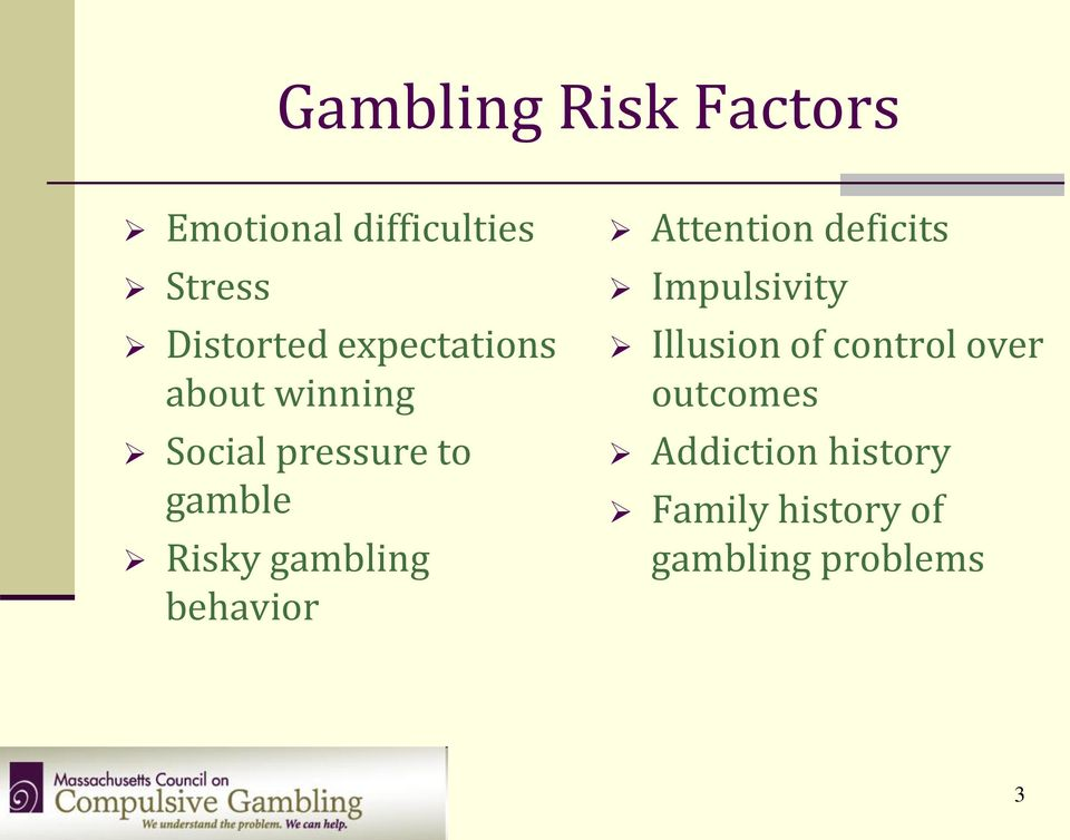 gambling behavior Attention deficits Impulsivity Illusion of