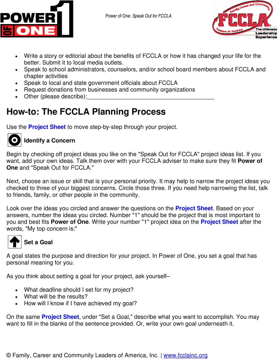 and community organizations Other (please describe): How-to: The FCCLA Planning Process Use the Project Sheet to move step-by-step through your project.