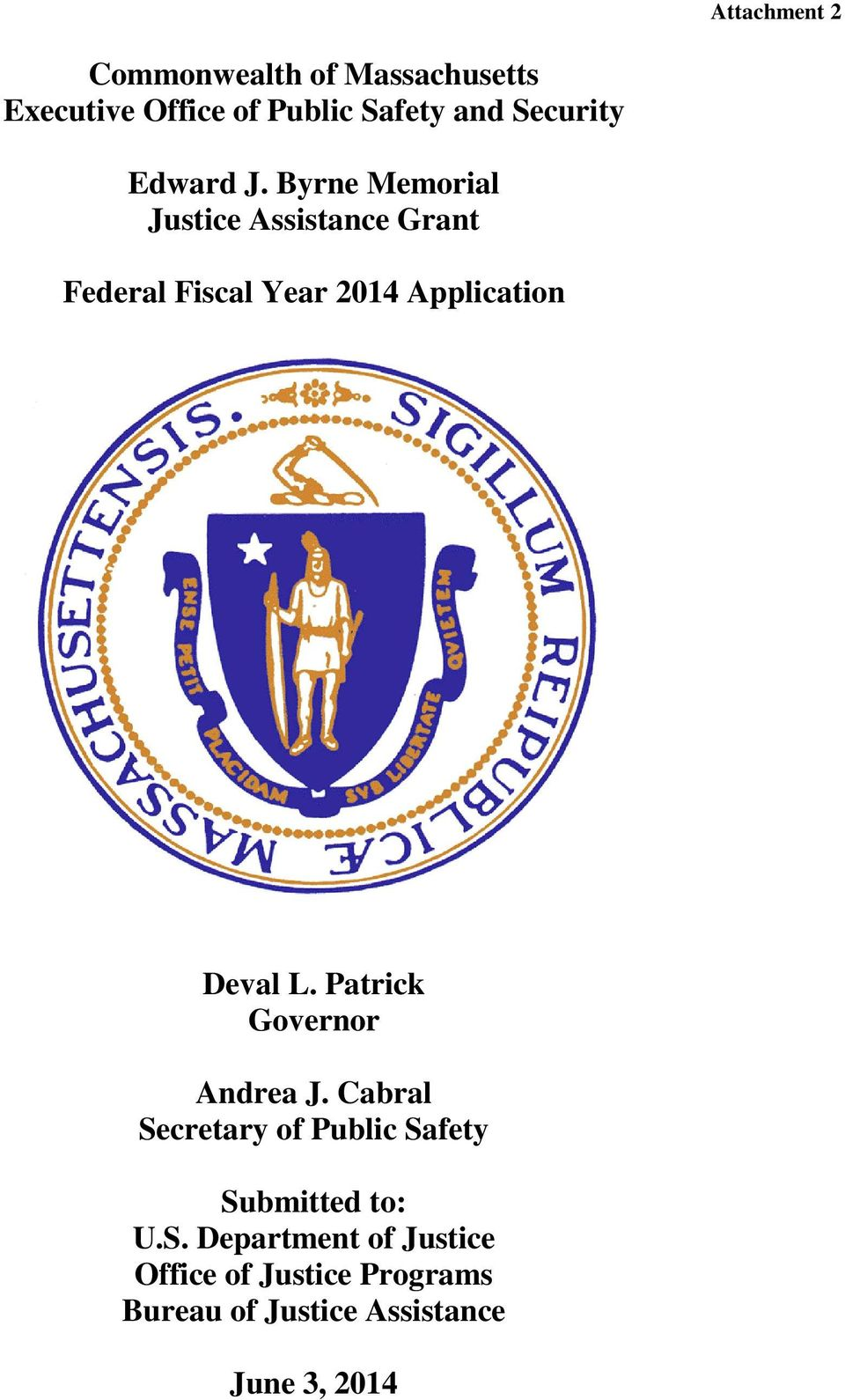 Byrne Memorial Justice Assistance Grant Federal Fiscal Year 2014 Application Deval L.