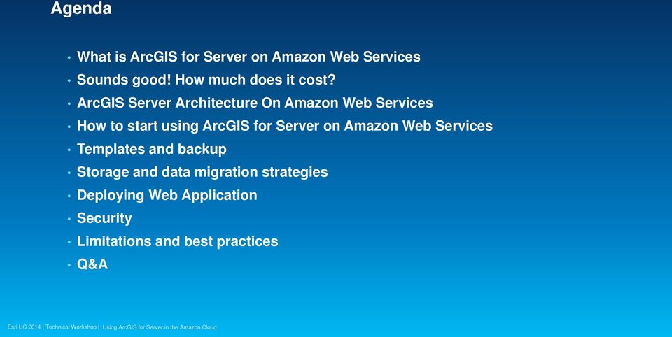 ArcGIS Server Architecture On Amazon Web Services How to start using ArcGIS for