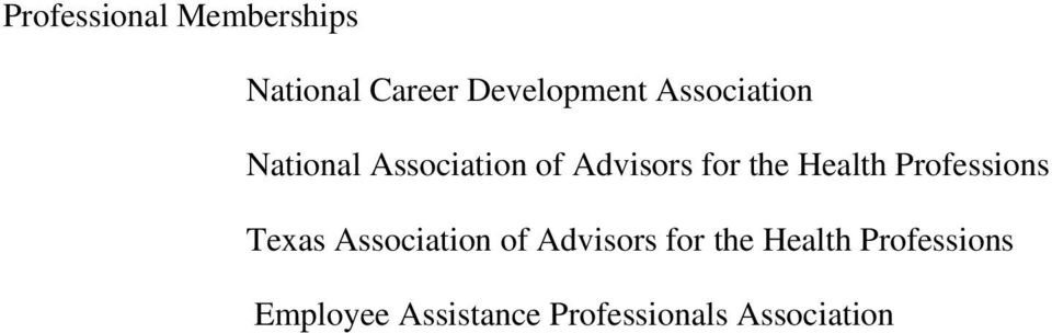 Health Professions Texas Association of Advisors for the