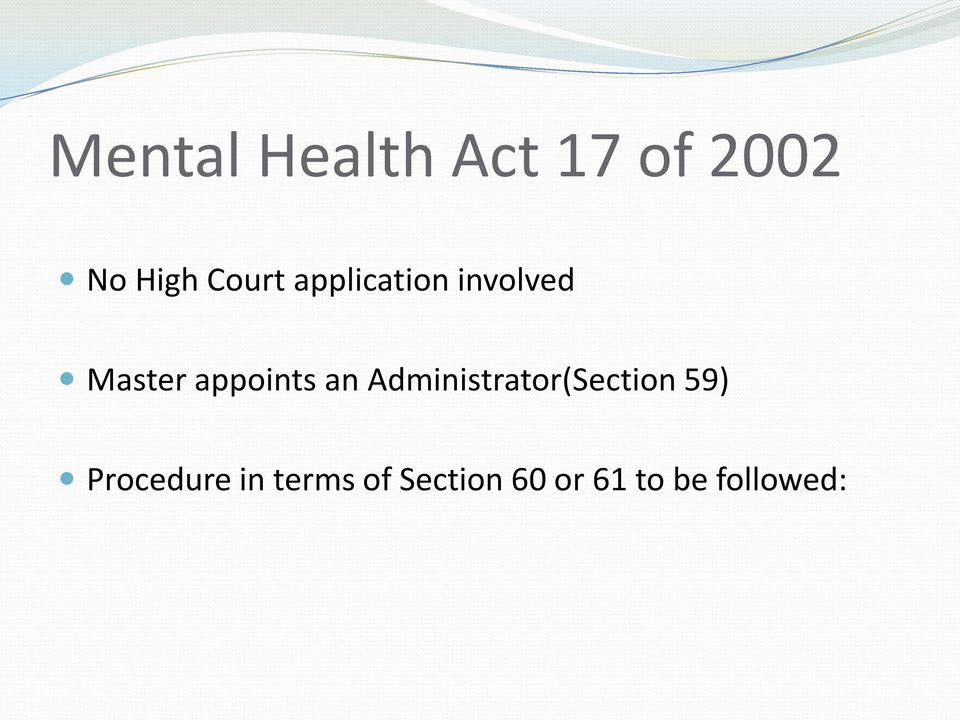 appoints an Administrator(Section 59)