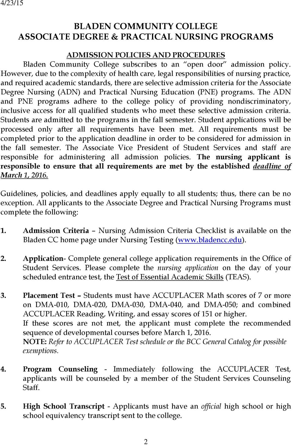(ADN) and Practical Nursing Education (PNE) programs.