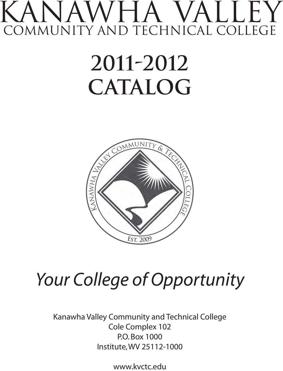 Kanawha Valley Community and Technical College Cole