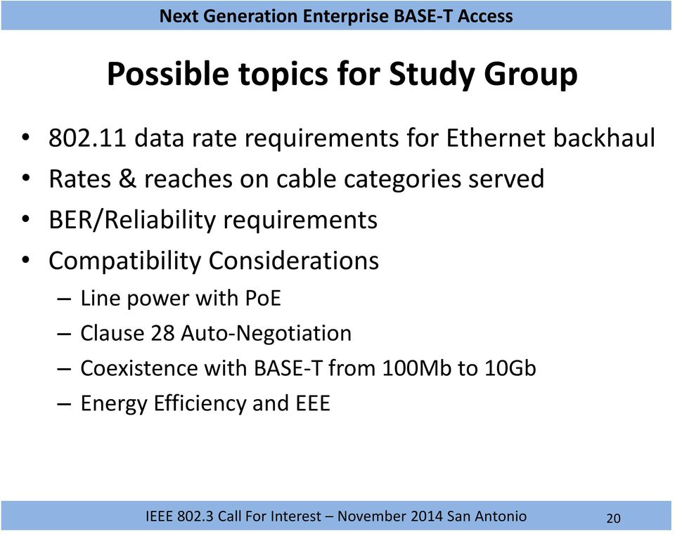 categories served BER/Reliability requirements Compatibility Considerations