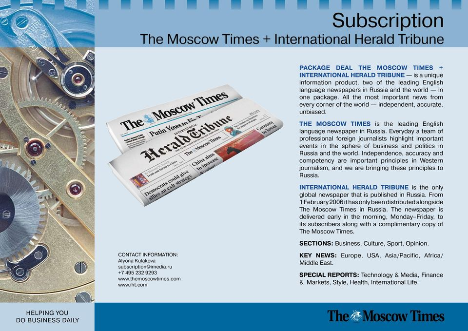 THE MOSCOW TIMES is the leading English language newspaper in Russia.