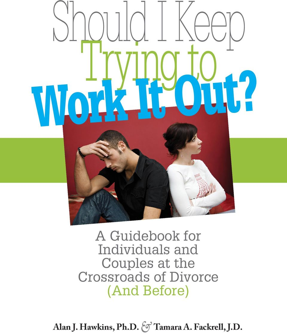 at the Crossroads of Divorce (And Before)