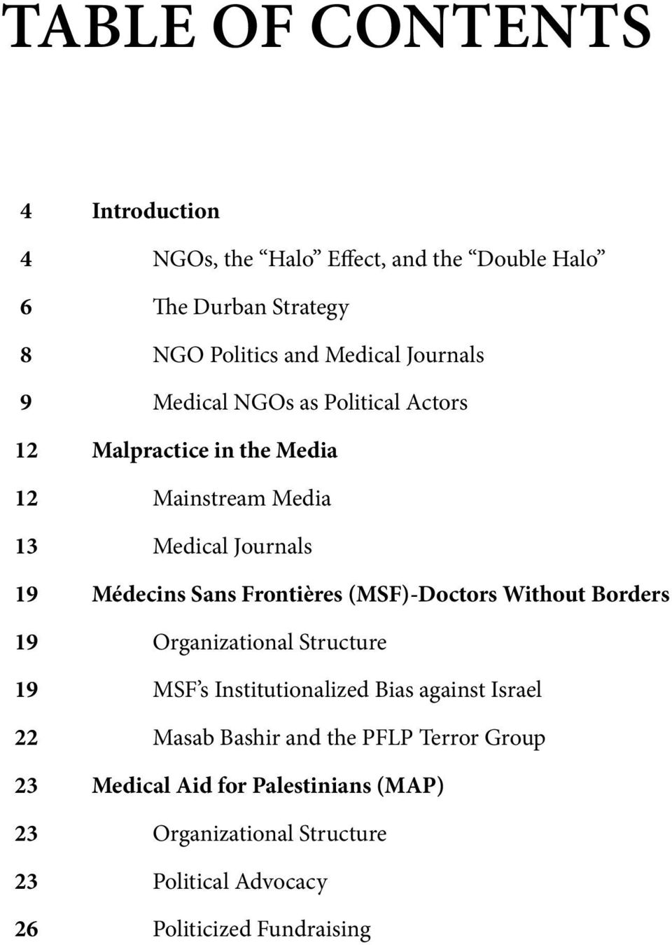Journals Médecins Sans Frontières (MSF)-Doctors Without Borders Organizational Structure MSF s Institutionalized Bias against